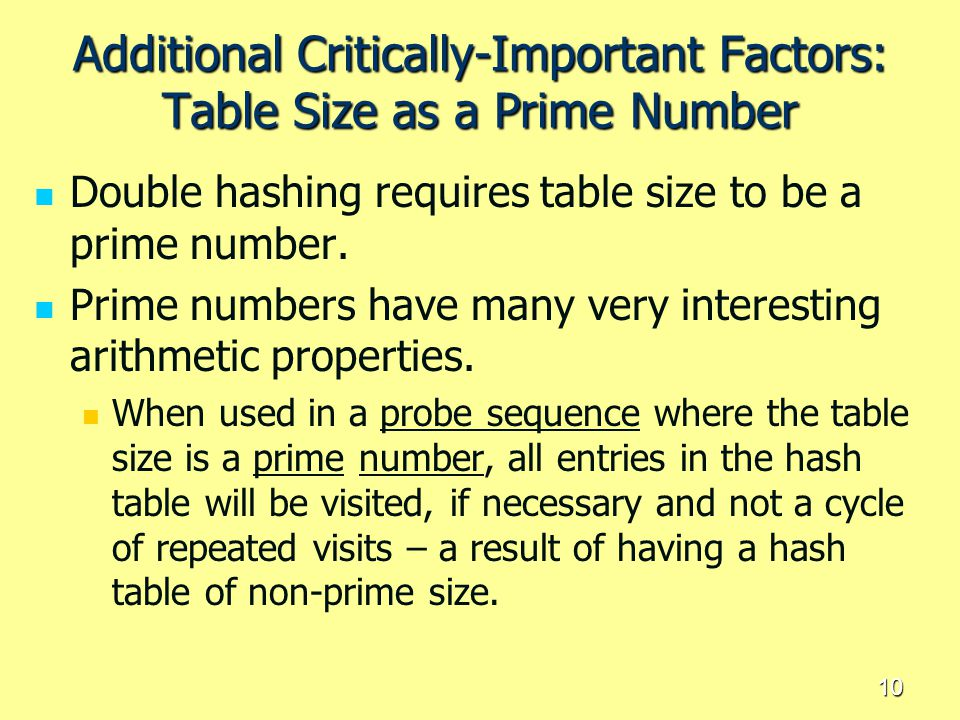 Additional Critically-Important Factors: Table Size as a Prime Number