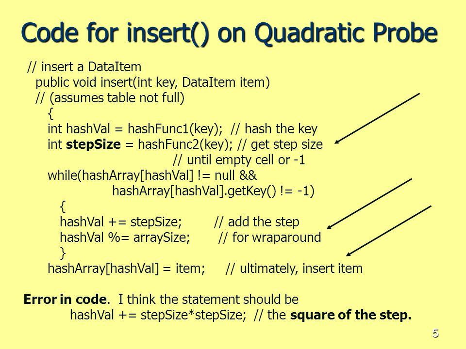 Code for insert() on Quadratic Probe