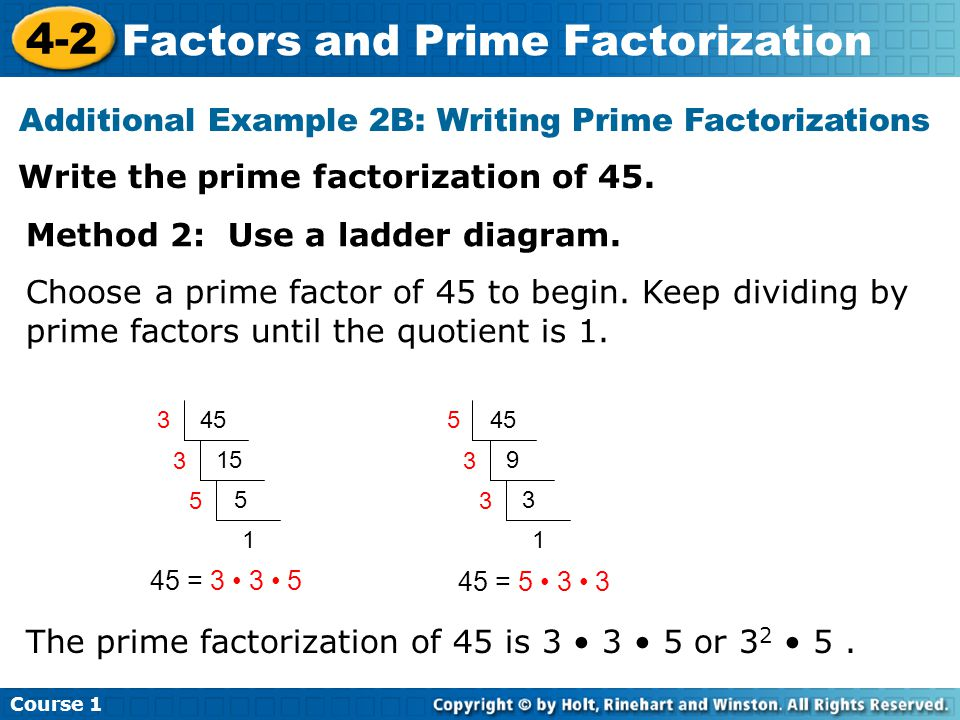 Additional Example 2B: Writing Prime Factorizations