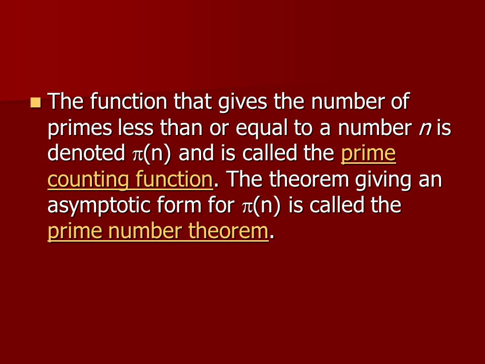 The function that gives the number of primes less than or equal to a number n is denoted p(n) and is called the prime counting function.