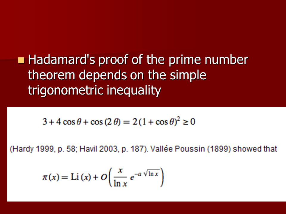 Hadamard s proof of the prime number theorem depends on the simple trigonometric inequality