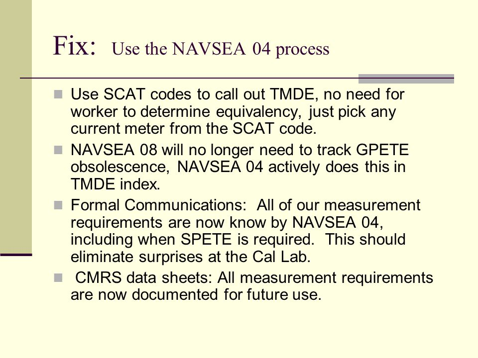 Fix: Use the NAVSEA 04 process
