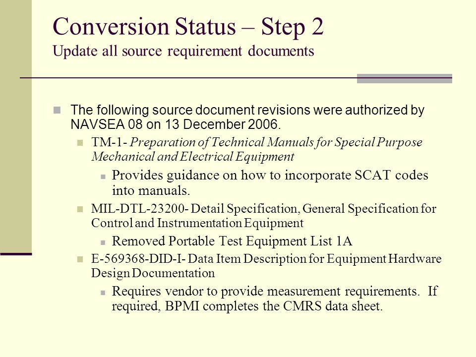 Conversion Status – Step 2 Update all source requirement documents