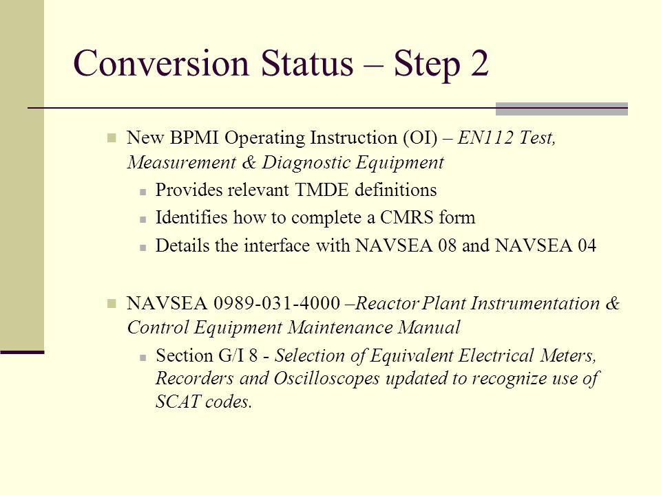 Conversion Status – Step 2