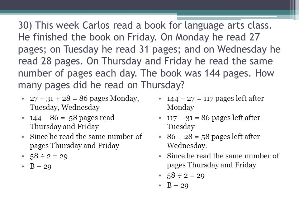 30) This week Carlos read a book for language arts class