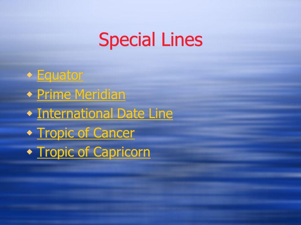 Special Lines Equator Prime Meridian International Date Line