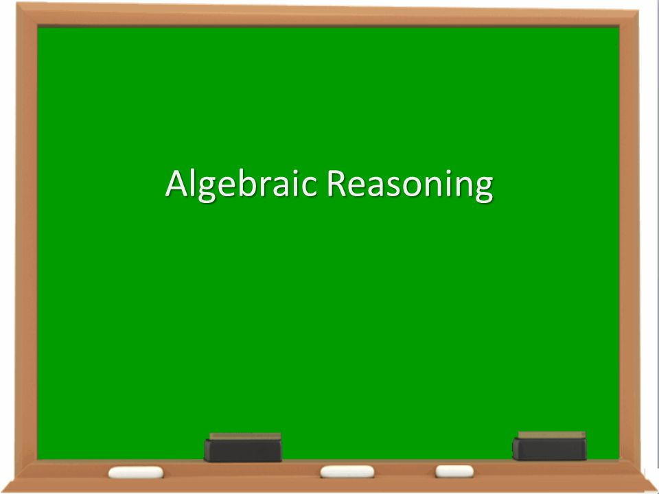 Algebraic Reasoning