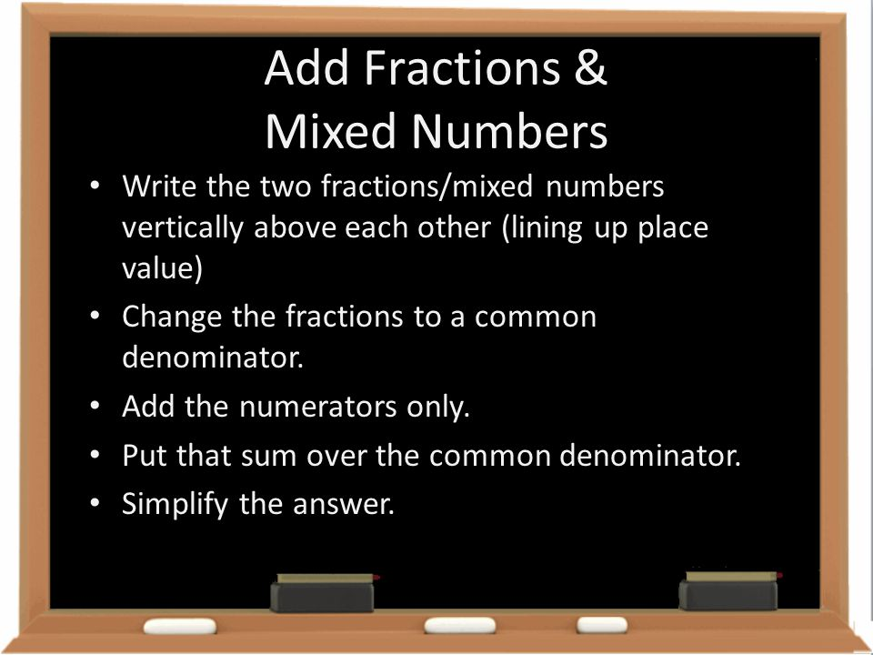 Add Fractions & Mixed Numbers