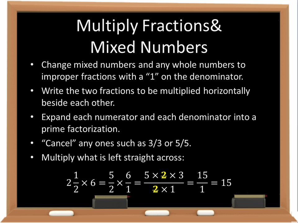 Multiply Fractions& Mixed Numbers