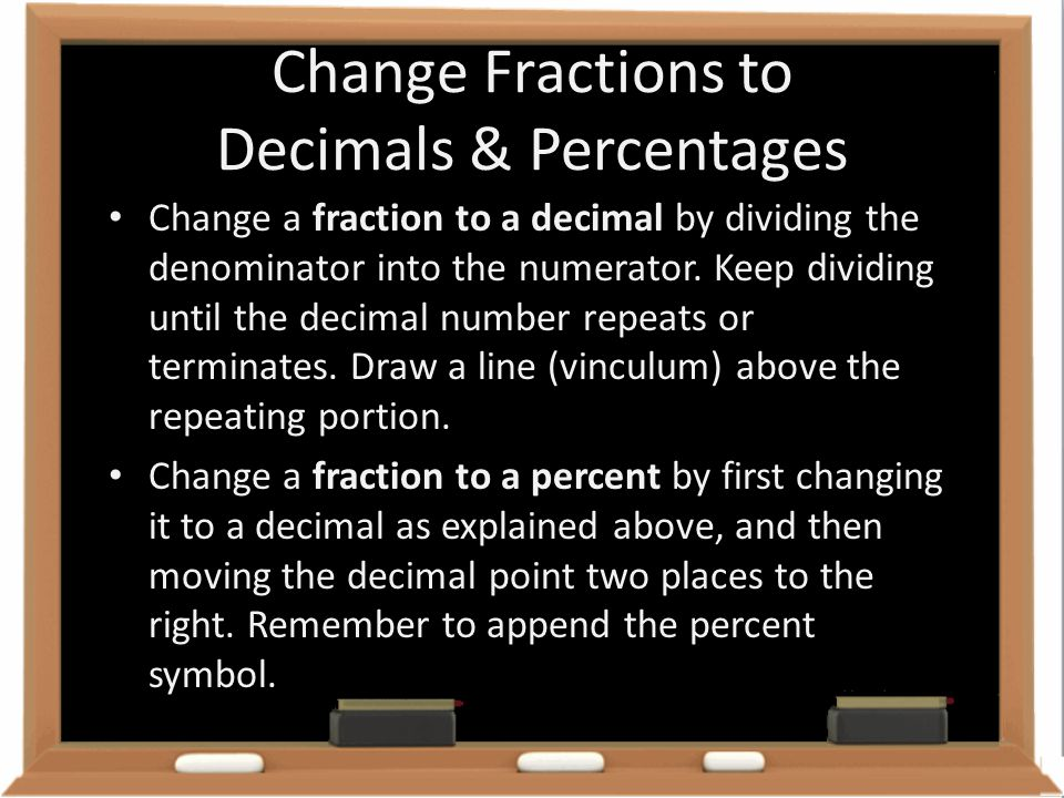 Change Fractions to Decimals & Percentages