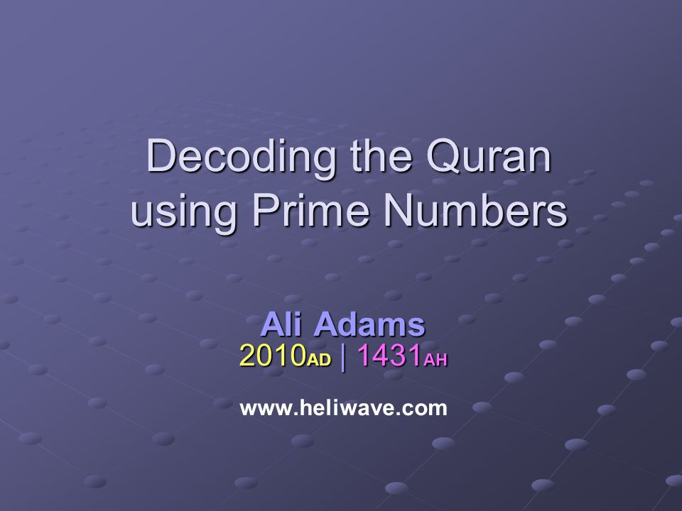 Decoding the Quran using Prime Numbers