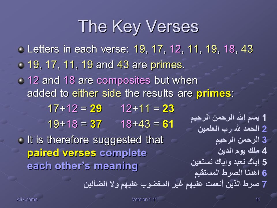 The Key Verses Letters in each verse: 19, 17, 12, 11, 19, 18, 43