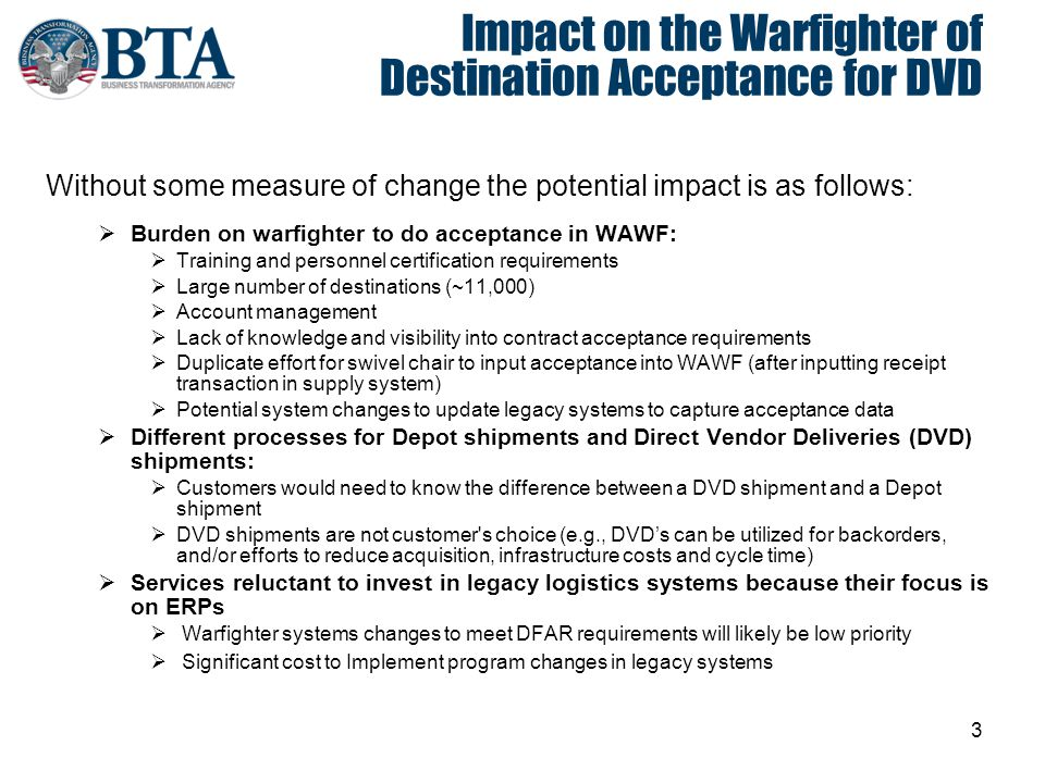 Impact on the Warfighter of Destination Acceptance for DVD