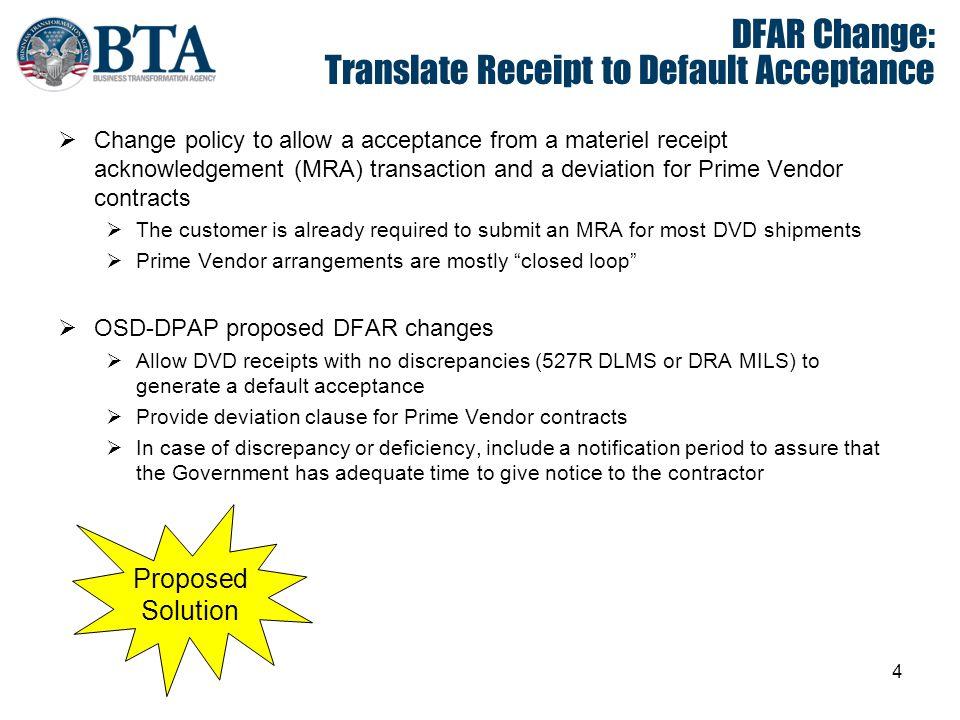 DFAR Change: Translate Receipt to Default Acceptance