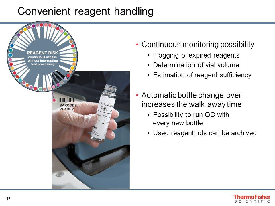 Convenient reagent handling