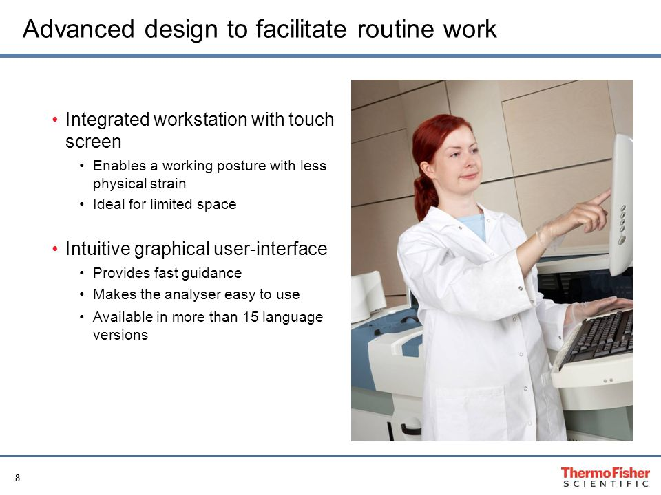 Advanced design to facilitate routine work