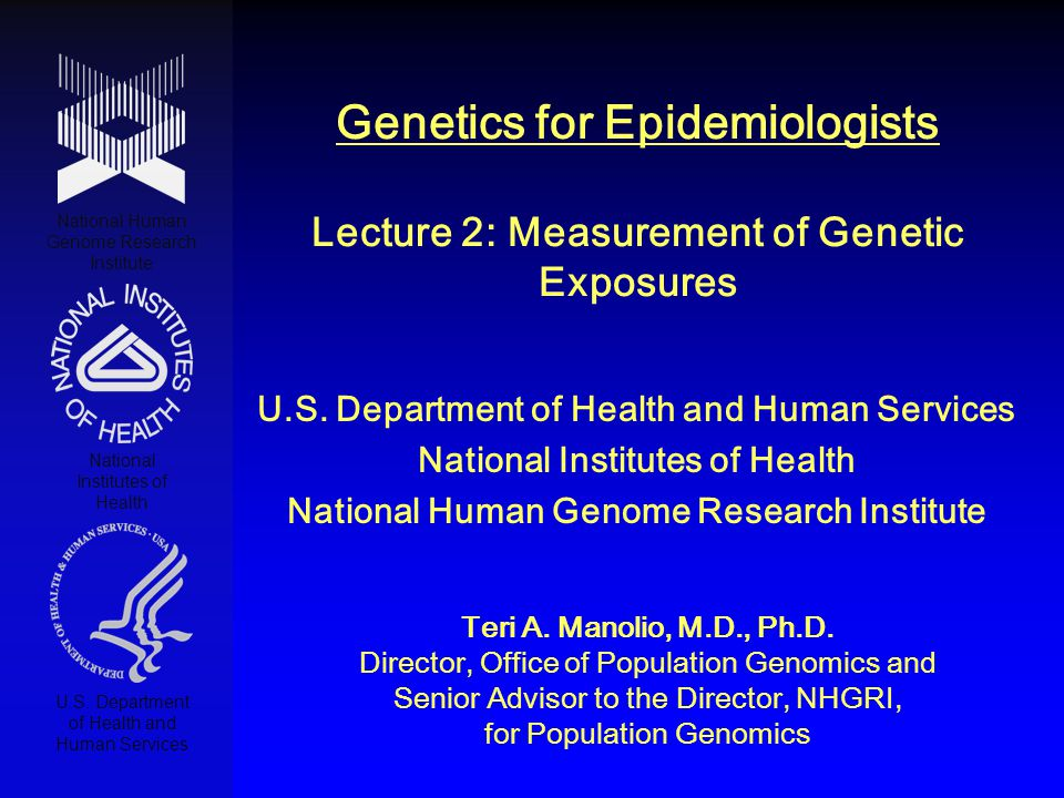 Genetics for Epidemiologists Lecture 2: Measurement of Genetic Exposures
