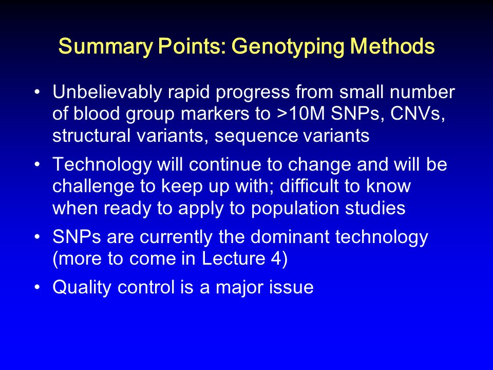 Summary Points: Genotyping Methods