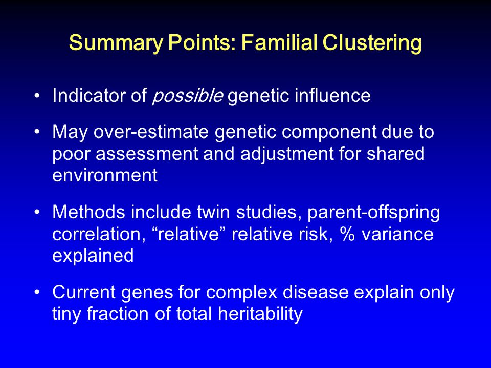 Summary Points: Familial Clustering