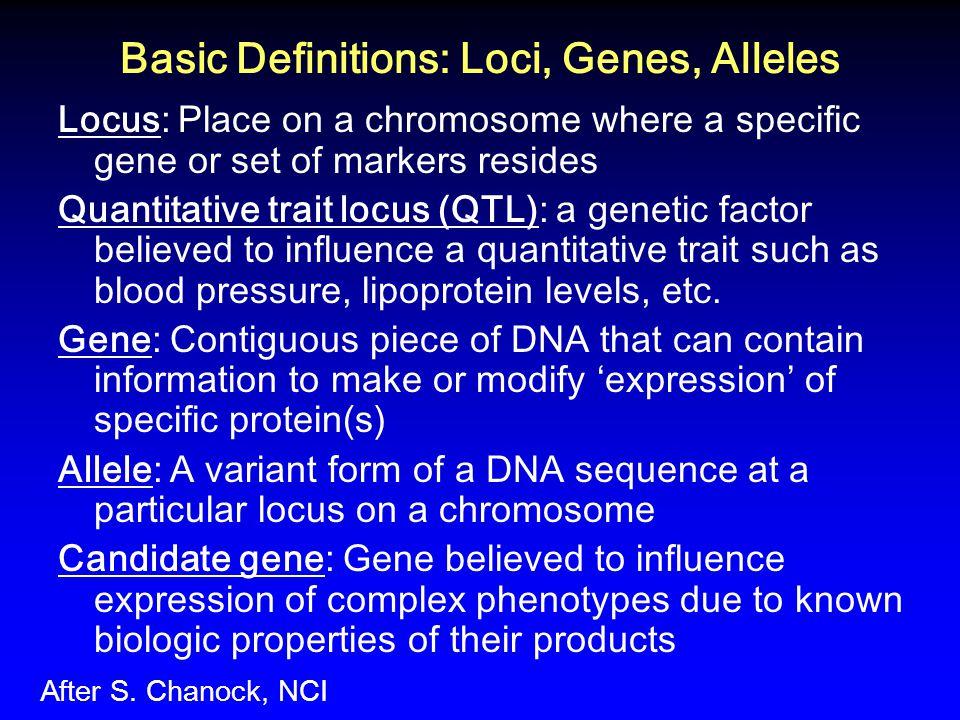 Basic Definitions: Loci, Genes, Alleles