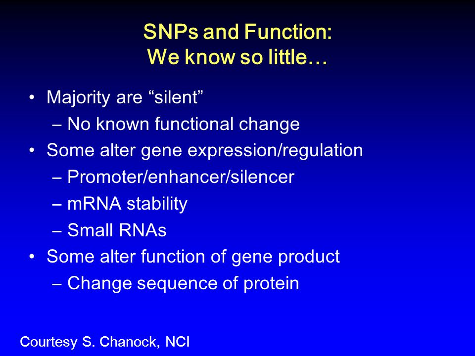 SNPs and Function: We know so little…