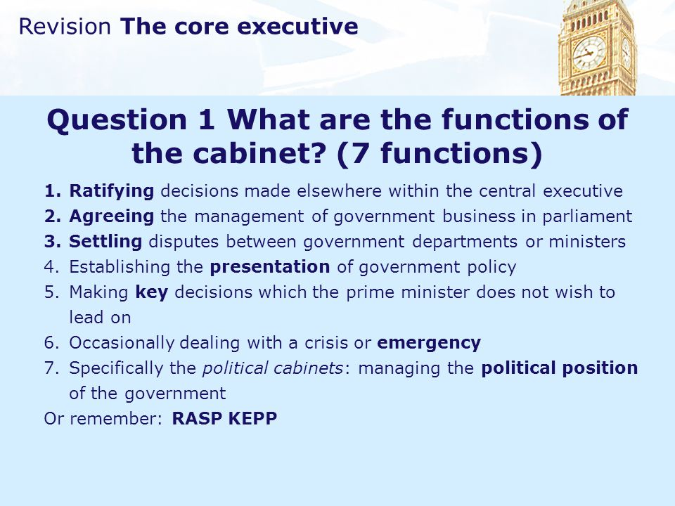 Question 1 What are the functions of the cabinet (7 functions)
