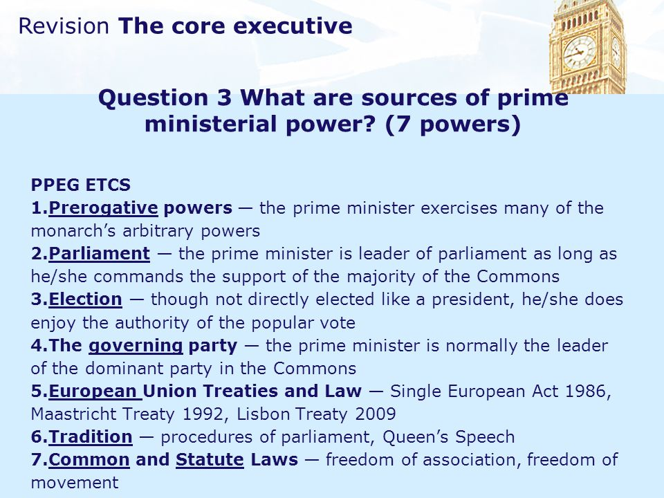 Question 3 What are sources of prime ministerial power (7 powers)
