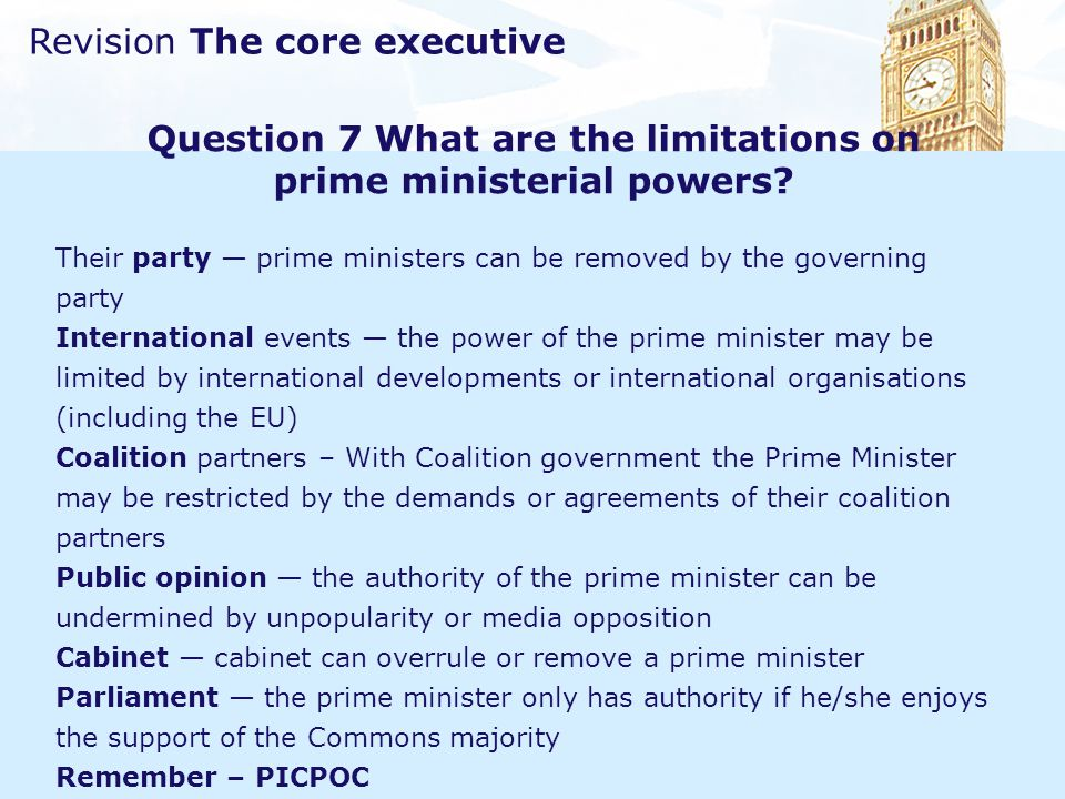 Question 7 What are the limitations on prime ministerial powers