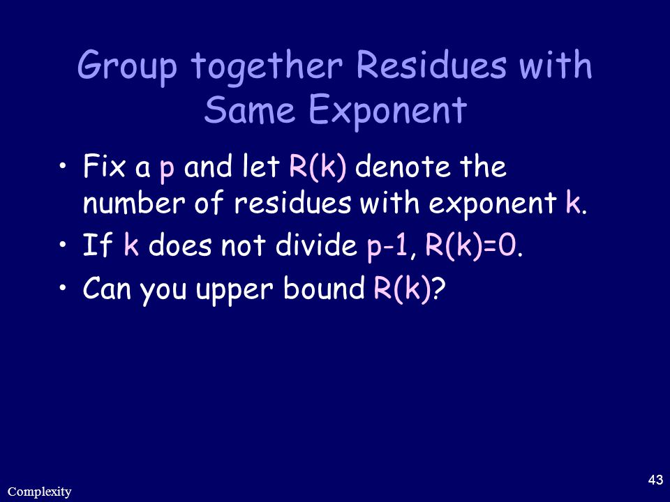 Group together Residues with Same Exponent
