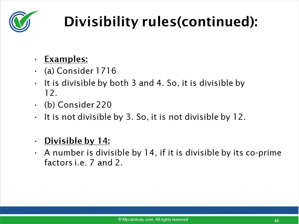 Divisibility rules(continued):