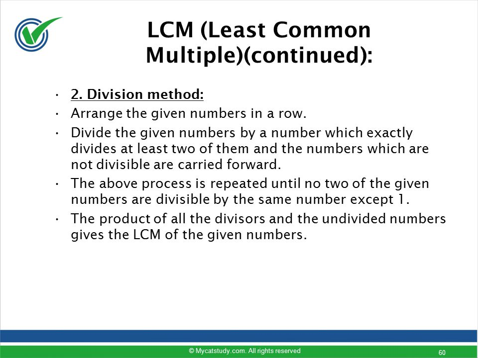 LCM (Least Common Multiple)(continued):