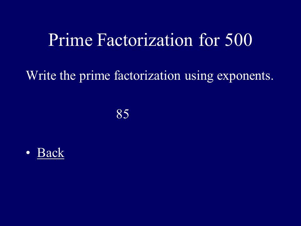 Prime Factorization for 500