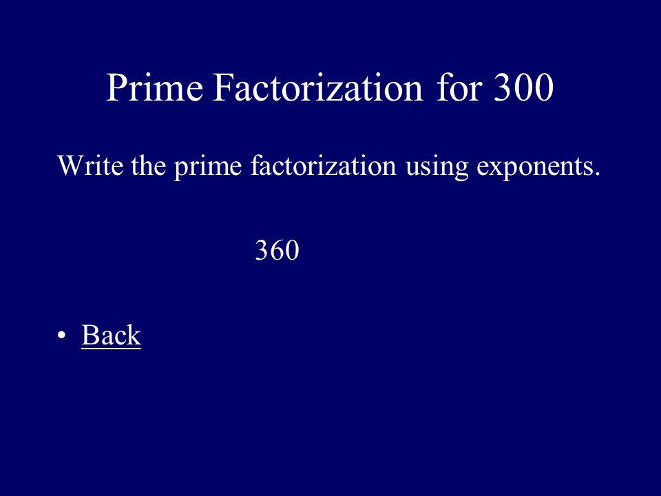 Prime Factorization for 300