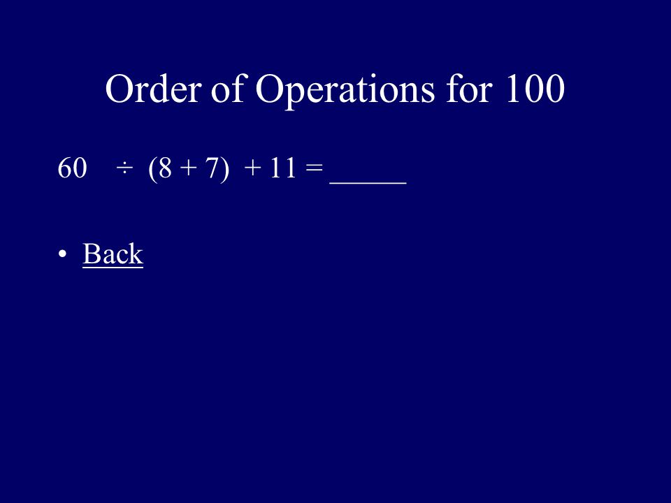 Order of Operations for 100