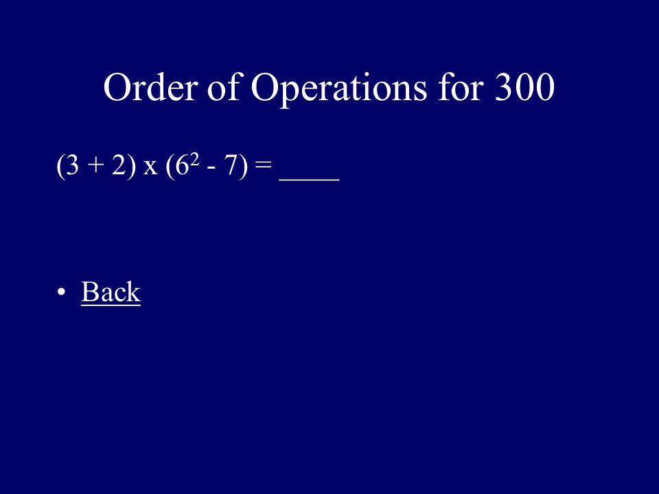 Order of Operations for 300