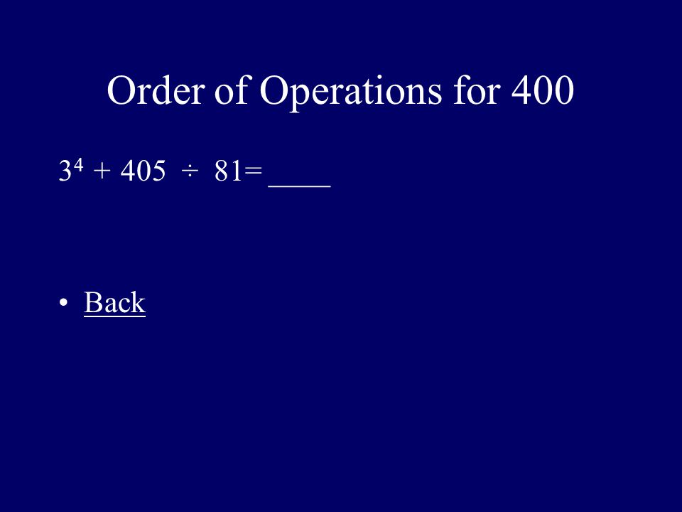 Order of Operations for 400