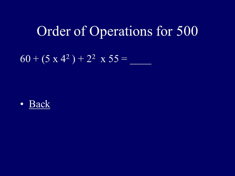 Order of Operations for 500