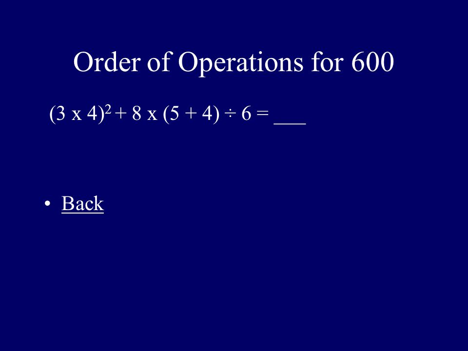 Order of Operations for 600