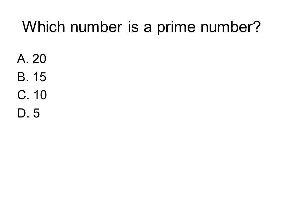 Which number is a prime number