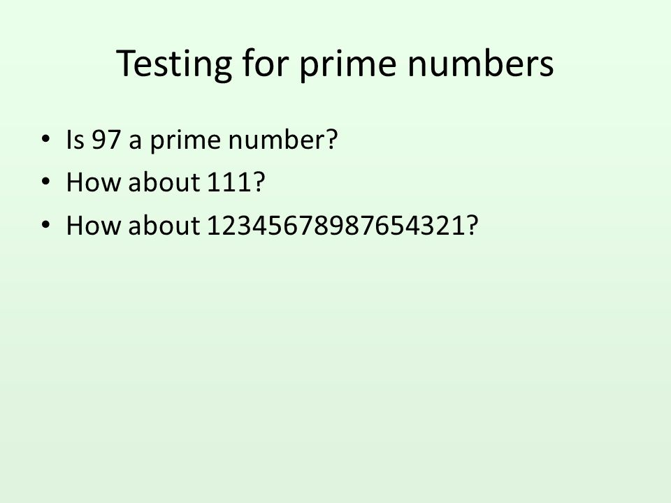 Testing for prime numbers