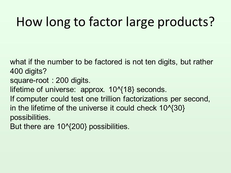 How long to factor large products