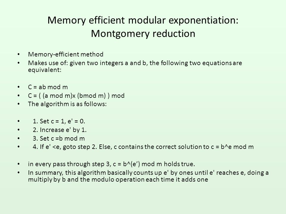 Memory efficient modular exponentiation: Montgomery reduction