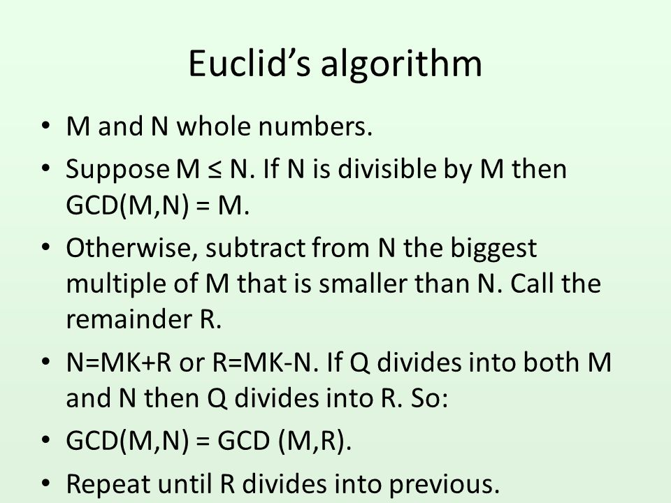 Euclid's algorithm M and N whole numbers.