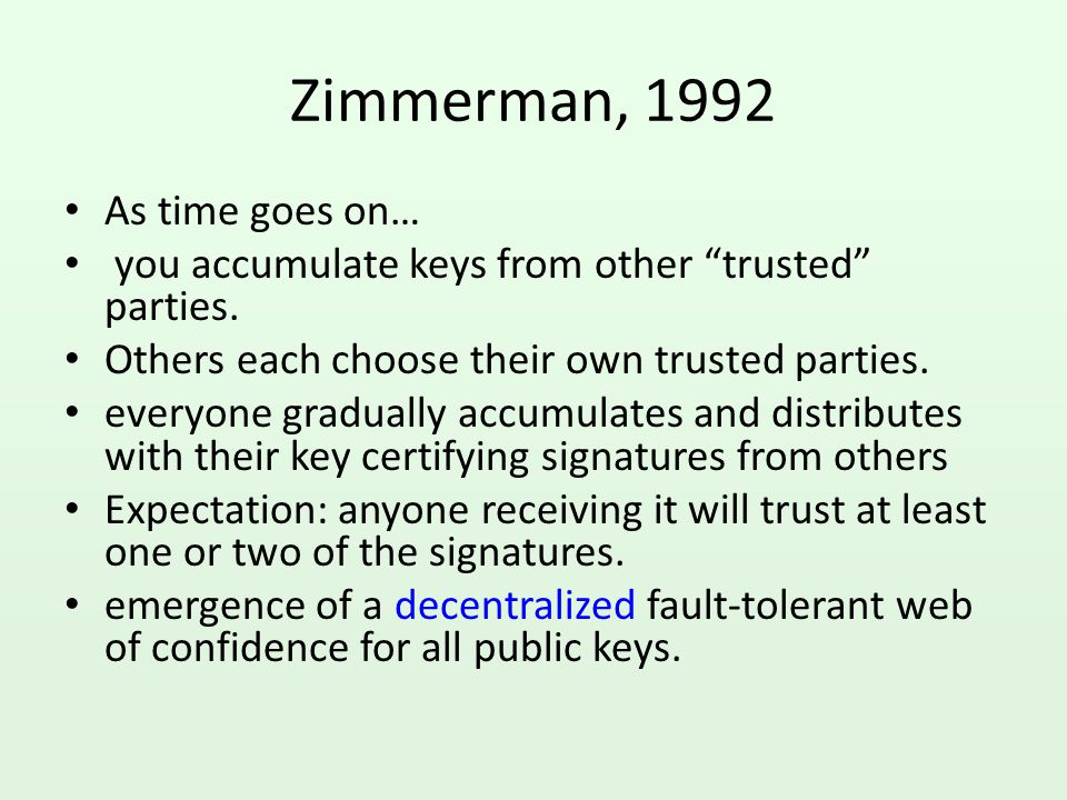 Zimmerman, 1992 As time goes on…