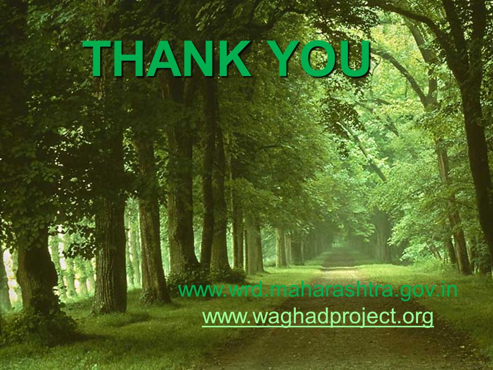 THANK YOU www.wrd.maharashtra.gov.in www.waghadproject.org 26