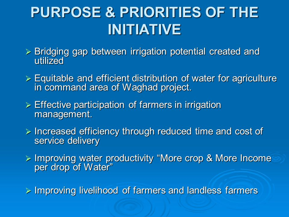 PURPOSE & PRIORITIES OF THE INITIATIVE