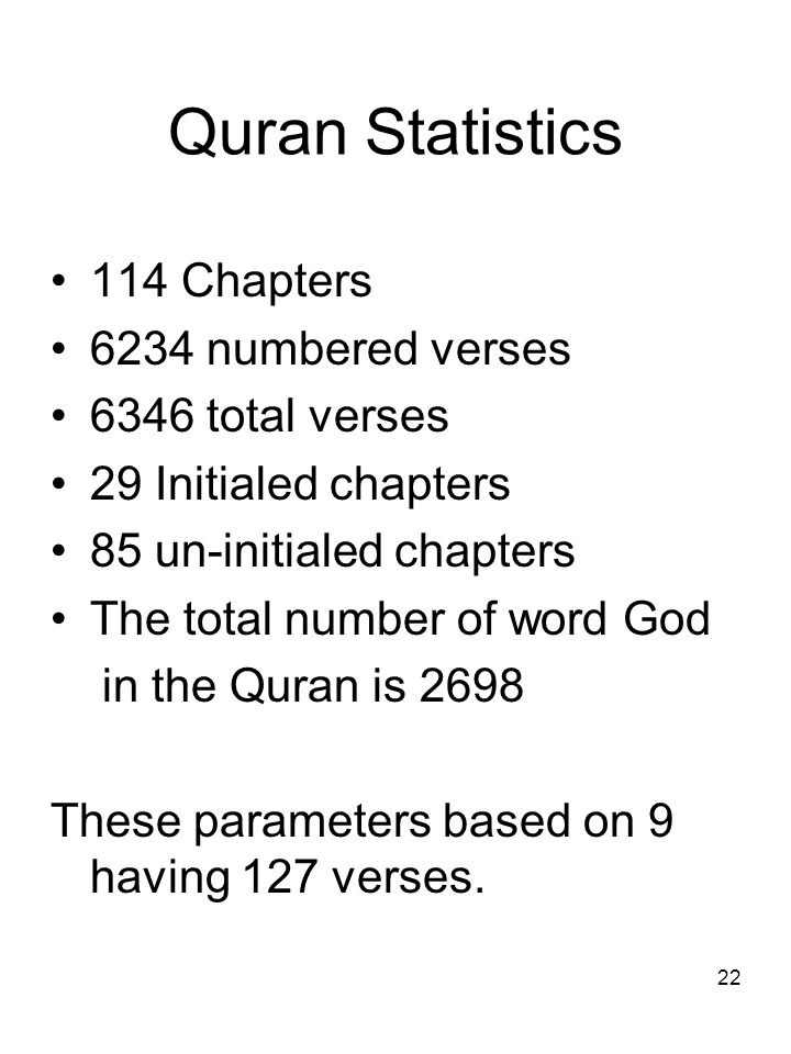 Quran Statistics 114 Chapters 6234 numbered verses 6346 total verses