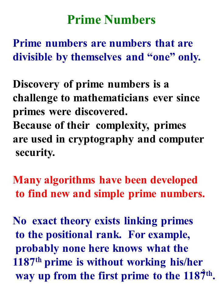 Prime Numbers Prime numbers are numbers that are