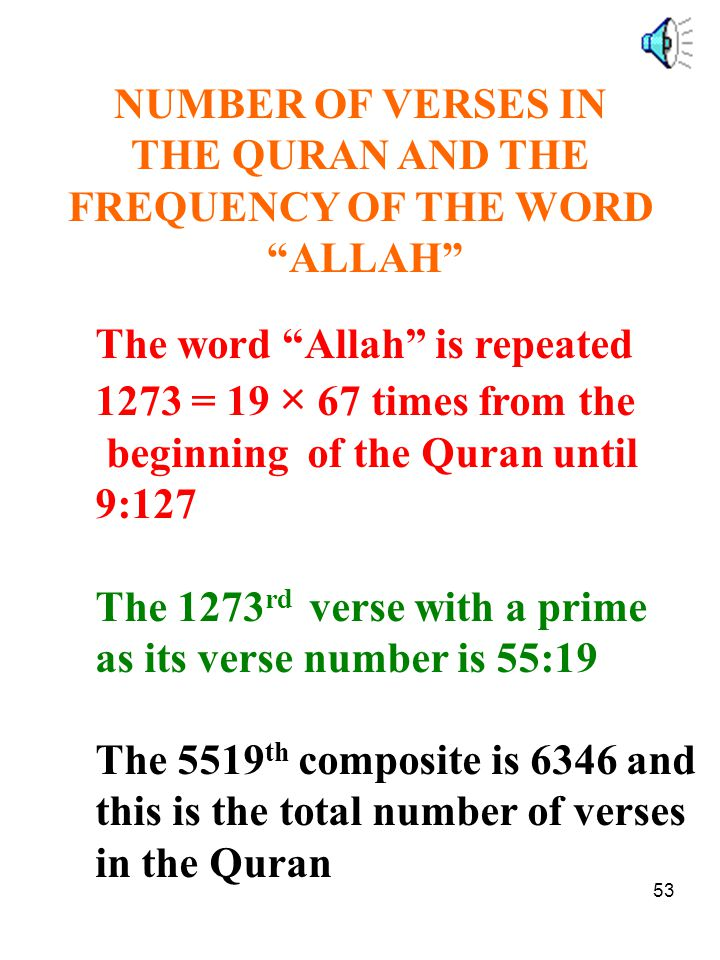 NUMBER OF VERSES IN THE QURAN AND THE. FREQUENCY OF THE WORD. ALLAH The word Allah is repeated.