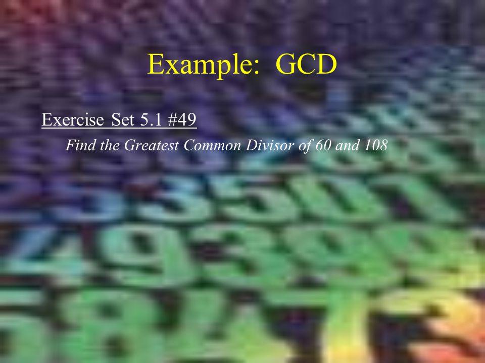 Example: GCD Exercise Set 5.1 #49